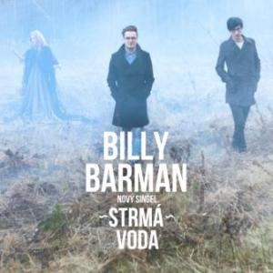 Billy Barman odpremiéruje nový singel spolu s videoklipom