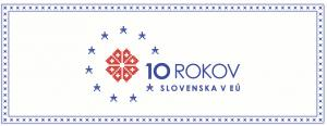 Oslavujeme 10. výročie vstupu do EÚ